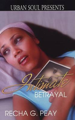 Intimate Betrayal by Recha G. Peay image