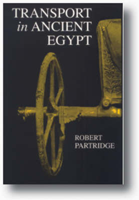 Transport in Ancient Egypt by Robert B. Partridge
