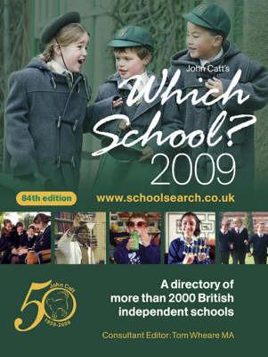 Which School?: 2009 by Wendy Bosberry-Scott