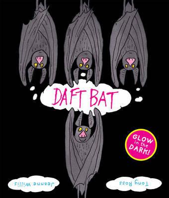 Daft Bat by Jeanne Willis