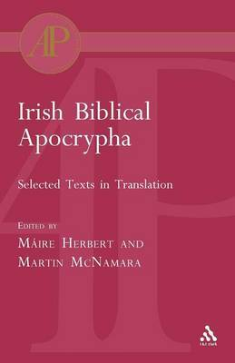 Irish Biblical Apocrypha by Maire Herbert