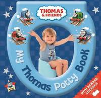 Thomas & Friends: My Thomas Potty Book by Egmont Publishing UK