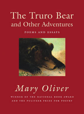 The Truro Bear And Other Adventures by Mary Oliver image