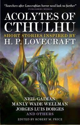 Acolytes of Cthulhu by Neil Gaiman