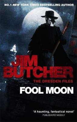 Fool Moon (Dresden Files #2) by Jim Butcher