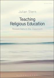 Teaching Religious Education by Julian Stern