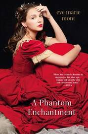 A Phantom Enchantment by Eve M Mont