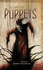The Grimscribe's Puppets by John Langan