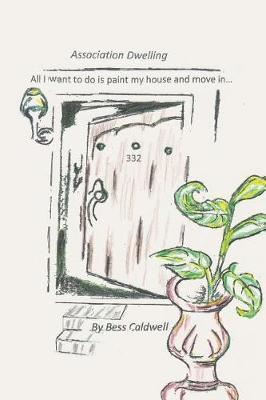 Association Dwelling by Bess Caldwell