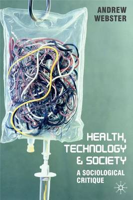 Health, Technology and Society by Andrew Webster image