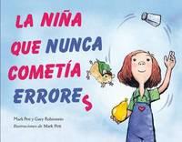 La Nina Que Nunca Cometia Errores by Mark Pett
