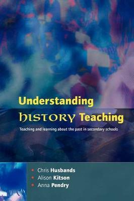 Understanding History Teaching by Chris Husbands image
