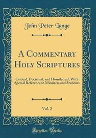 A Commentary Holy Scriptures, Vol. 2 by John Peter Lange image
