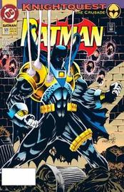 Batman: Knightquest: Volume 1 by Chuck Dixon