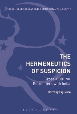 The Hermeneutics of Suspicion by Dorothy Figueira