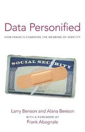 Data Personified by Larry Benson