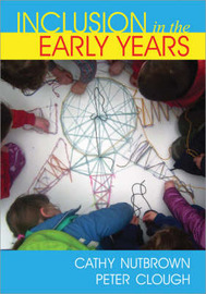 Inclusion in the Early Years: Critical Analyses and Enabling Narratives by Peter Clough image