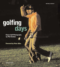 Golfing Days: Classic Golf Photography by Phil Sheldon