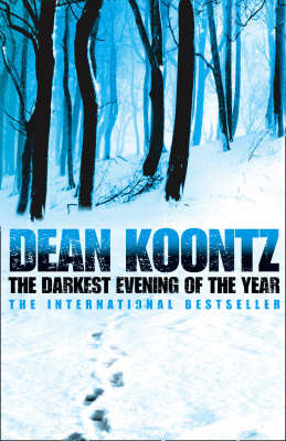 The Darkest Evening of the Year by Dean Koontz image
