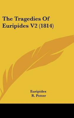 The Tragedies of Euripides V2 (1814) by * Euripides image