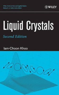 Liquid Crystals by Iam-Choon Khoo