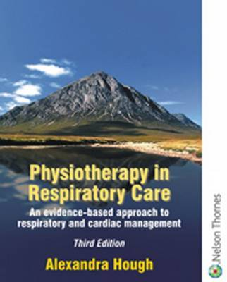 Physiotherapy in Respiratory Care by Francis Quinn image