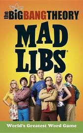 The Big Bang Theory Mad Libs by Laura Marchesani