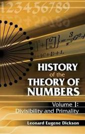 History of the Theory of Numbers by Leonard Eugene Dickson