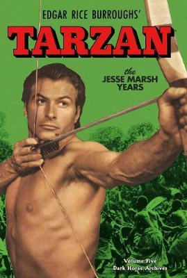 Tarzan Archives: The Jesse Marsh Years Volume 5 by Gaylord DuBois image