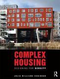 Complex Housing by Julia Williams Robinson