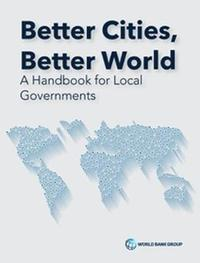 Better Cities, Better World by Catherine Farvacque-Vitkovic