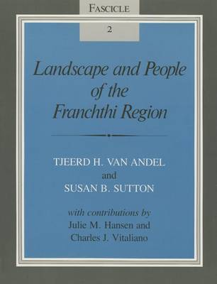 Landscape and People of the Franchthi Region by T.V. Anfel