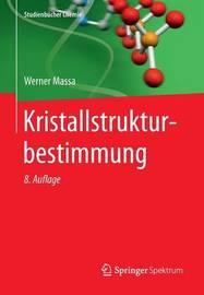 Kristallstrukturbestimmung by Werner Massa