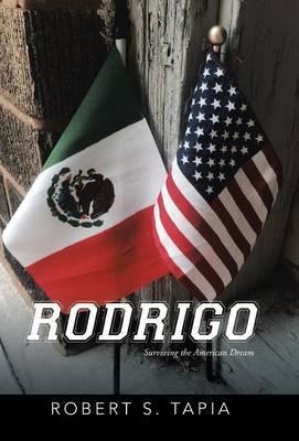 Rodrigo by Robert S Tapia