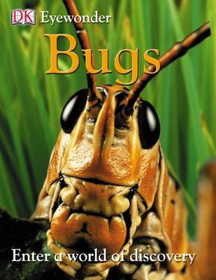 Bugs: Enter a World of Discovery