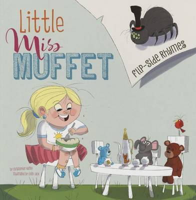 Little Miss Muffet Flip-Side Rhymes by Christopher Harbo