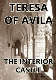 The Interior Castle by Teresa of Avila