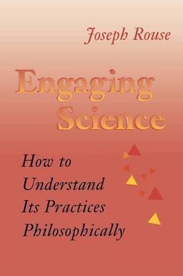 Engaging Science by Joseph Rouse