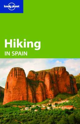 Lonely Planet Hiking in Spain by Lonely Planet