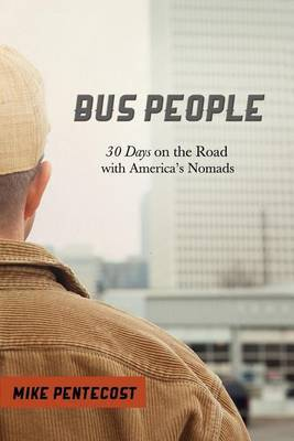 Bus People by Mike Pentecost