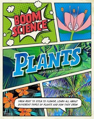 BOOM! Science: Plants by Georgia Amson-Bradshaw image