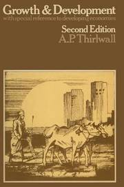 Growth and Development by A.P. Thirlwall