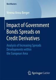 Impact of Government Bonds Spreads on Credit Derivatives by Verena Anna Berger