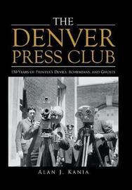 The Denver Press Club by Alan J Kania image