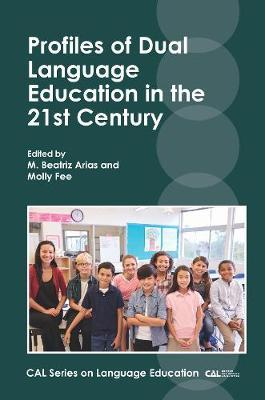 Profiles of Dual Language Education in the 21st Century image