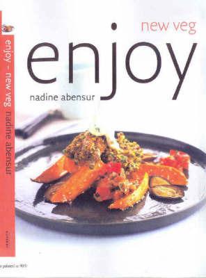 Enjoy by Nadine Abensur