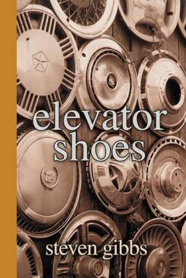 Elevator Shoes by Steven Gibbs