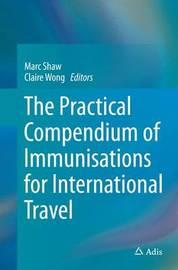 The Practical Compendium of Immunisations for International Travel image