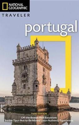 National Geographic Traveler: Portugal 3rd Ed by Emma Rowley