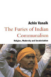 The Furies of Indian Communalism by Achin Vanaik image